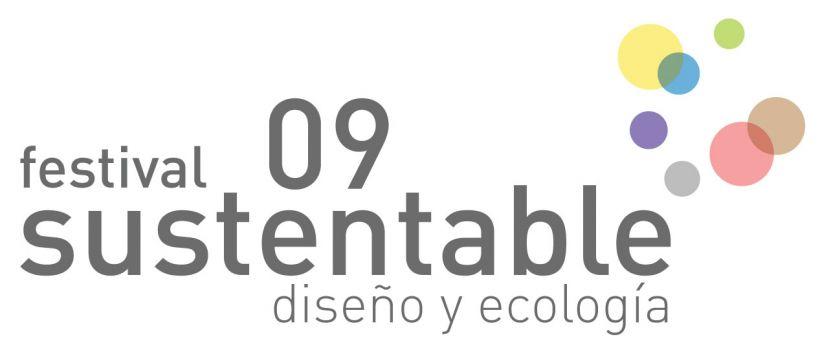 Festival Sustentable 2009 - Diseño y Ecología
